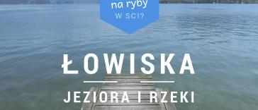 Łowiska Śląsk Cieszyński