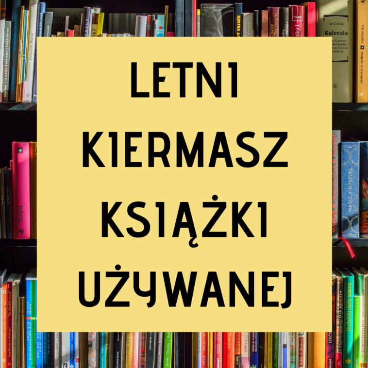 Letni Kiermasz Książki Używanej